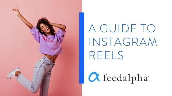 A Guide to Instagram Reels